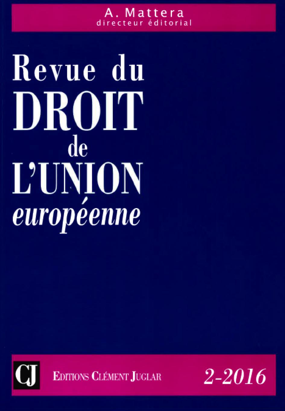 l avenir de la revue du droit de l union europ enne par le. Black Bedroom Furniture Sets. Home Design Ideas